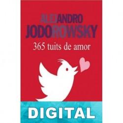 365 tuits de amor Alejandro Jodorowsky