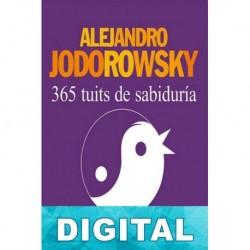 365 tuits de sabiduría Alejandro Jodorowsky