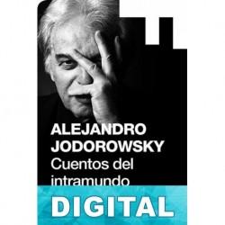 Cuentos del intramundo Alejandro Jodorowsky