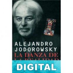La danza de la realidad Alejandro Jodorowsky