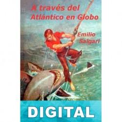 A través del Atlántico en globo Emilio Salgari