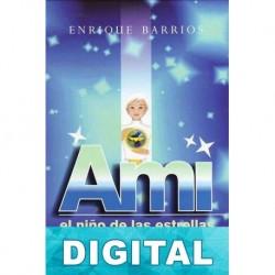 Ami, el niño de las estrellas Enrique Barrios