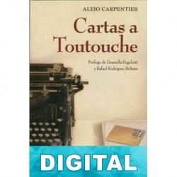Cartas a Toutouche Alejo Carpentier