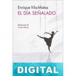 El día señalado Enrique Vila-Matas
