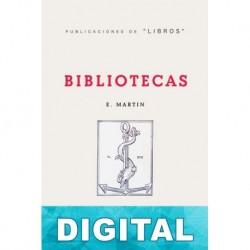 Bibliotecas Enriqueta Martín y Ortiz de la Tabla