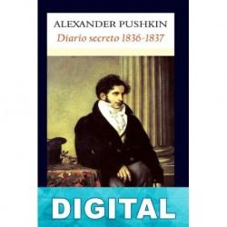 Diario secreto 1836-1837 Aleksandr Pushkin