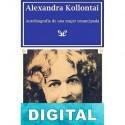 Autobiografía de una mujer emancipada Aleksandra Kollontai