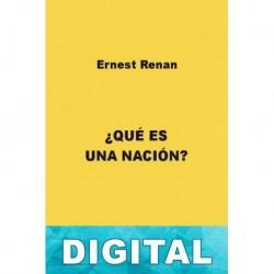 ¿Qué es una nación? Ernest Renan