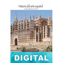 Arquitectura gótica: Mallorca, Cataluña y Valencia Ernesto Ballesteros Arranz