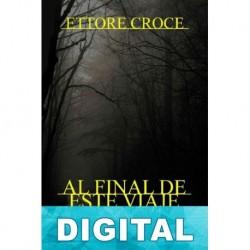 Al final de este viaje Ettore Croce