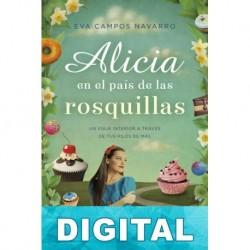 Alicia en el país de las rosquillas Eva Campos