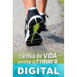 Cambia de vida. Ponte a correr Eva Ferrer Vidal-Barraquer