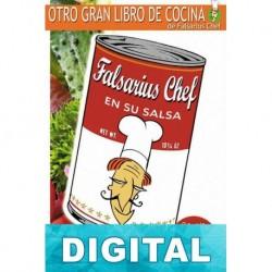 Falsarius Chef en su salsa. Cocina para impostores 2