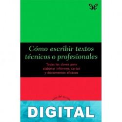 Cómo escribir textos técnicos o profesionales Felipe Dintel