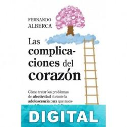Las complicaciones del corazón Fernando Alberca