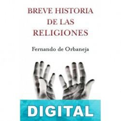 Breve historia de las religiones Fernando de Orbaneja