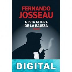 A esta altura de la bajeza Fernando Josseau