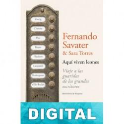 Aquí viven leones Fernando Savater & Sara Torres
