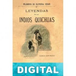 Leyendas de los indios Quichuas Filiberto De Oliveira Cézar