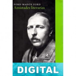 Amistades literarias Ford Madox Ford