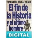 El fin de la historia y el último hombre Francis Fukuyama