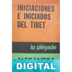 Iniciaciones e iniciados en el Tíbet Alexandra David-Néel