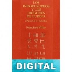 Los indoeuropeos y los orígenes de Europa Francisco Villar Liébana