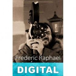 Aquí Kubrick Frederic Raphael