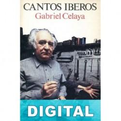 Cantos iberos Gabriel Celaya