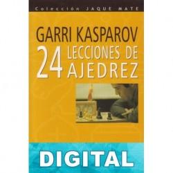 24 Lecciones de ajedrez Garry Kasparov