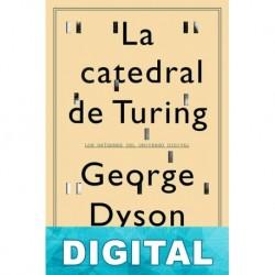 La catedral de Turing George Dyson