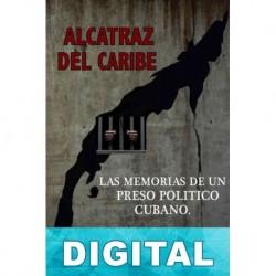 Alcatraz del Caribe George G. Duarte