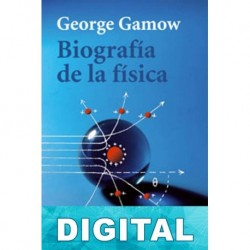 Biografía de la física George Gamow