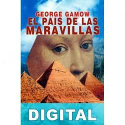 El país de las maravillas George Gamow