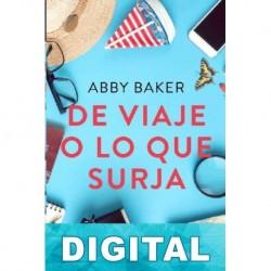 De viaje o lo que surja Abby Baker