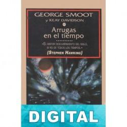 Arrugas en el tiempo George Smoot & Keay Davidson