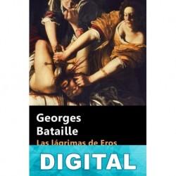 Las lágrimas de Eros Georges Bataille