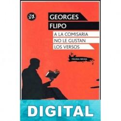 A la comisaria no le gustan los versos Georges Flipo