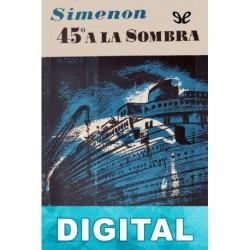 45 grados a la sombra (Edición de F. Cañameras) Georges Simenon
