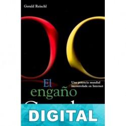 El engaño Google Gerald Reischl