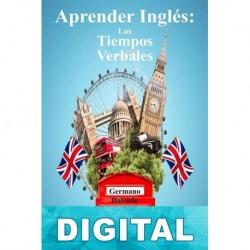 Aprender inglés: Los tiempos verbales Germano Dalcielo