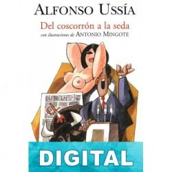 Del coscorrón a la seda Alfonso Ussía