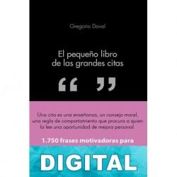 El pequeño libro de las grandes citas Gregorio Doval