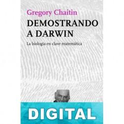Demostrando a Darwin Gregory Chaitin