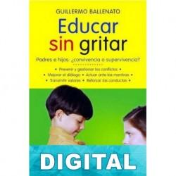 Educar sin gritar Guillermo Ballenato