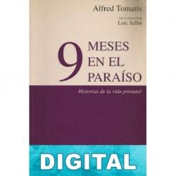 9 meses en el paraíso Alfred Tomatis