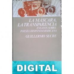 La máscara, la transparencia Guillermo Sucre