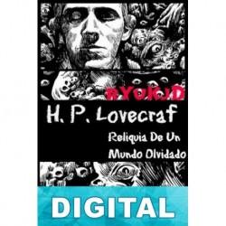 Reliquia de un mundo olvidado H. P. Lovecraft & Hazel Heald