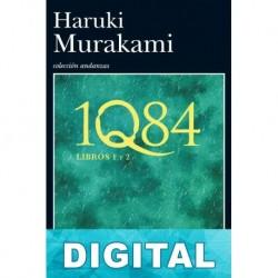 1Q84 - (Libros 1 y 2) Haruki Murakami