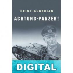 Achtung-Panzer! Heinz Guderian